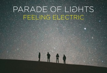 Parade Of Lights - Feeling Electric