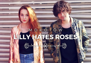 Lilly Hates Roses - Mokotów