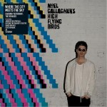 Noel Gallagher's High Flying Birds - Chasing Yesterday.