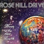 rose_hill_drive-moon_is_the_new_earth