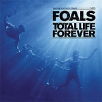 Foals -Total Life Forever
